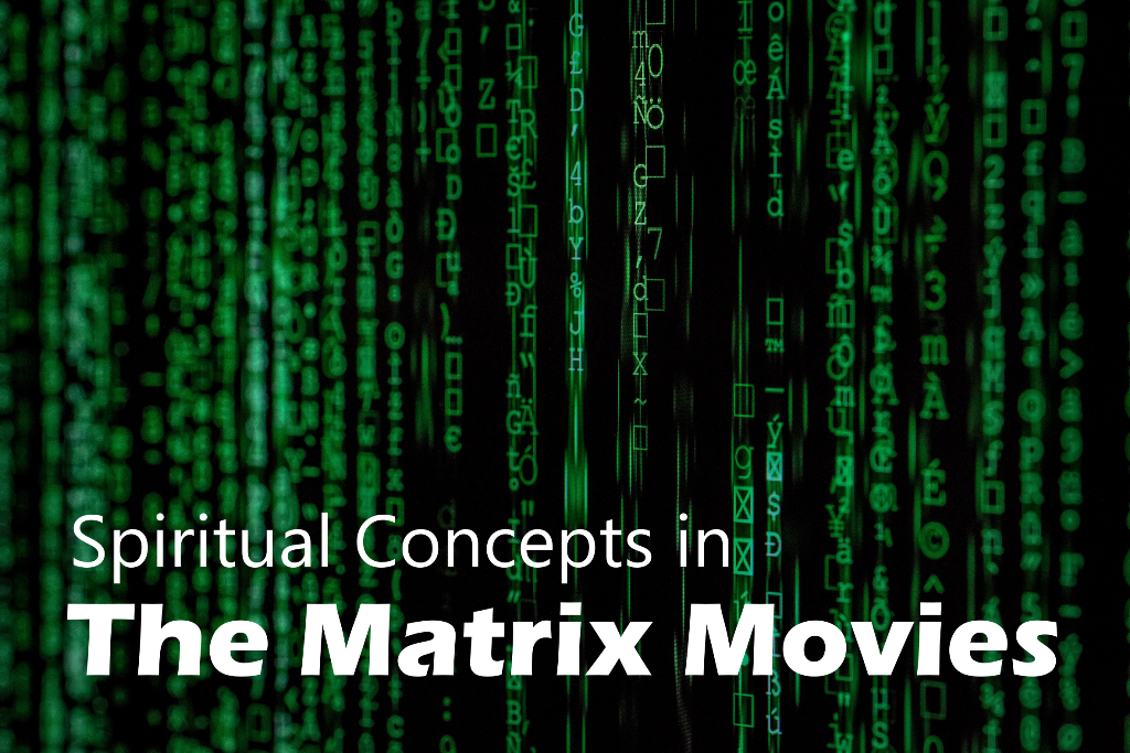 Spiritual Concepts in the Matrix Movies